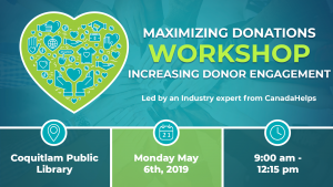 Workshop: Maximizing Donations and Increasing Donor Engagement (Tri-Cities) @ Coquitlam Public Library | Coquitlam | British Columbia | Canada